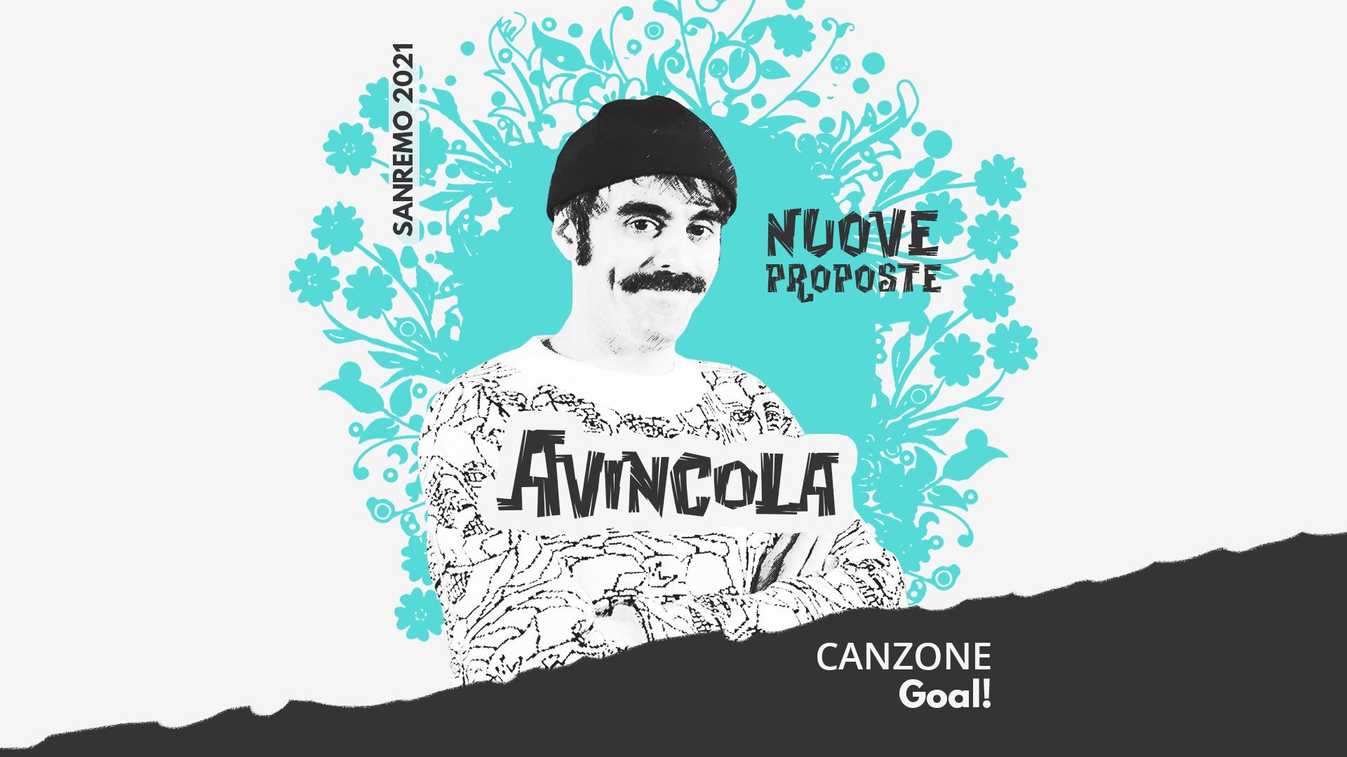Sanremo 2021, Nuove proposte: Avincola – Goal!