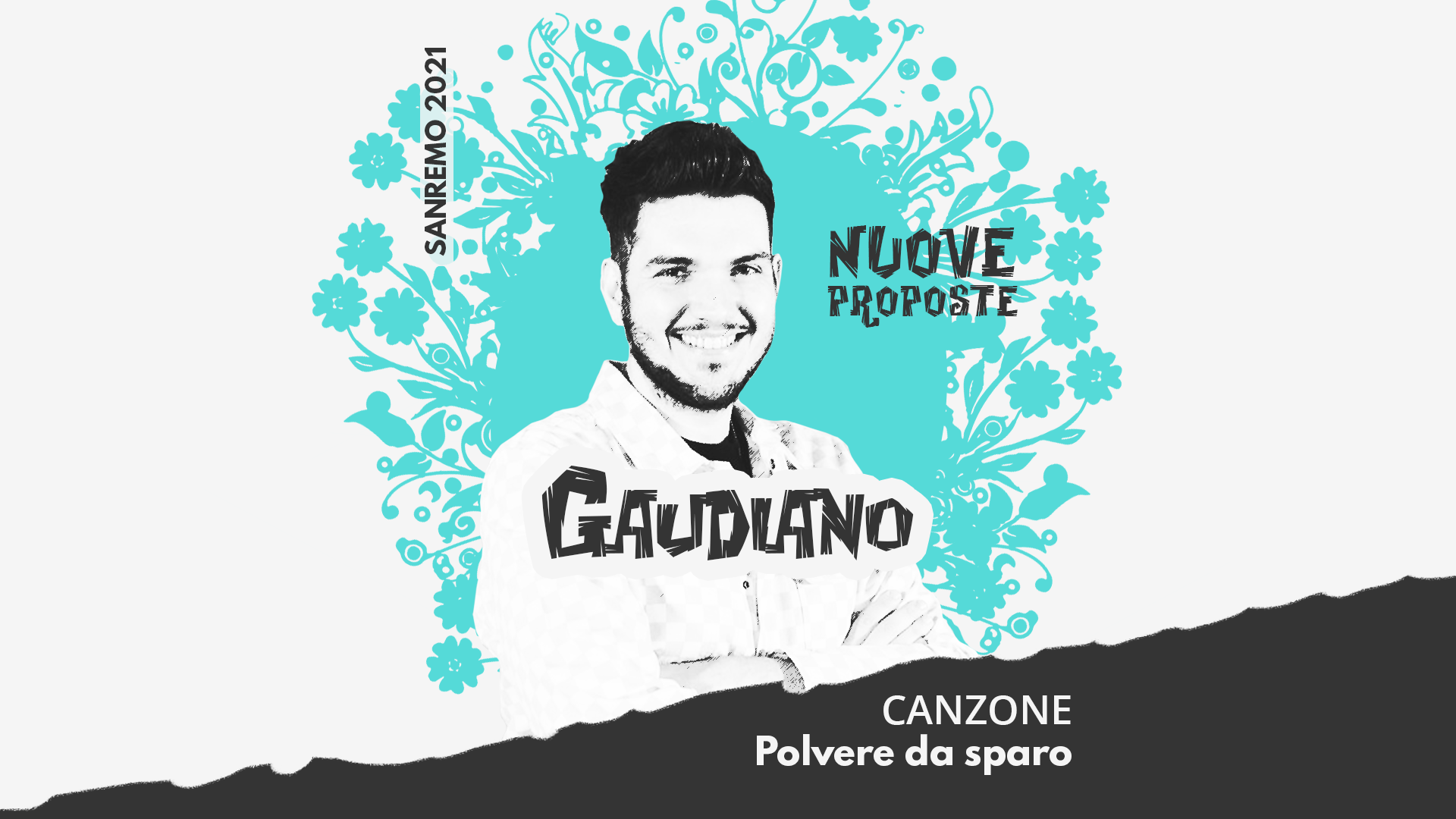 Sanremo 2021, Nuove proposte: Gaudiano – Polvere da sparo