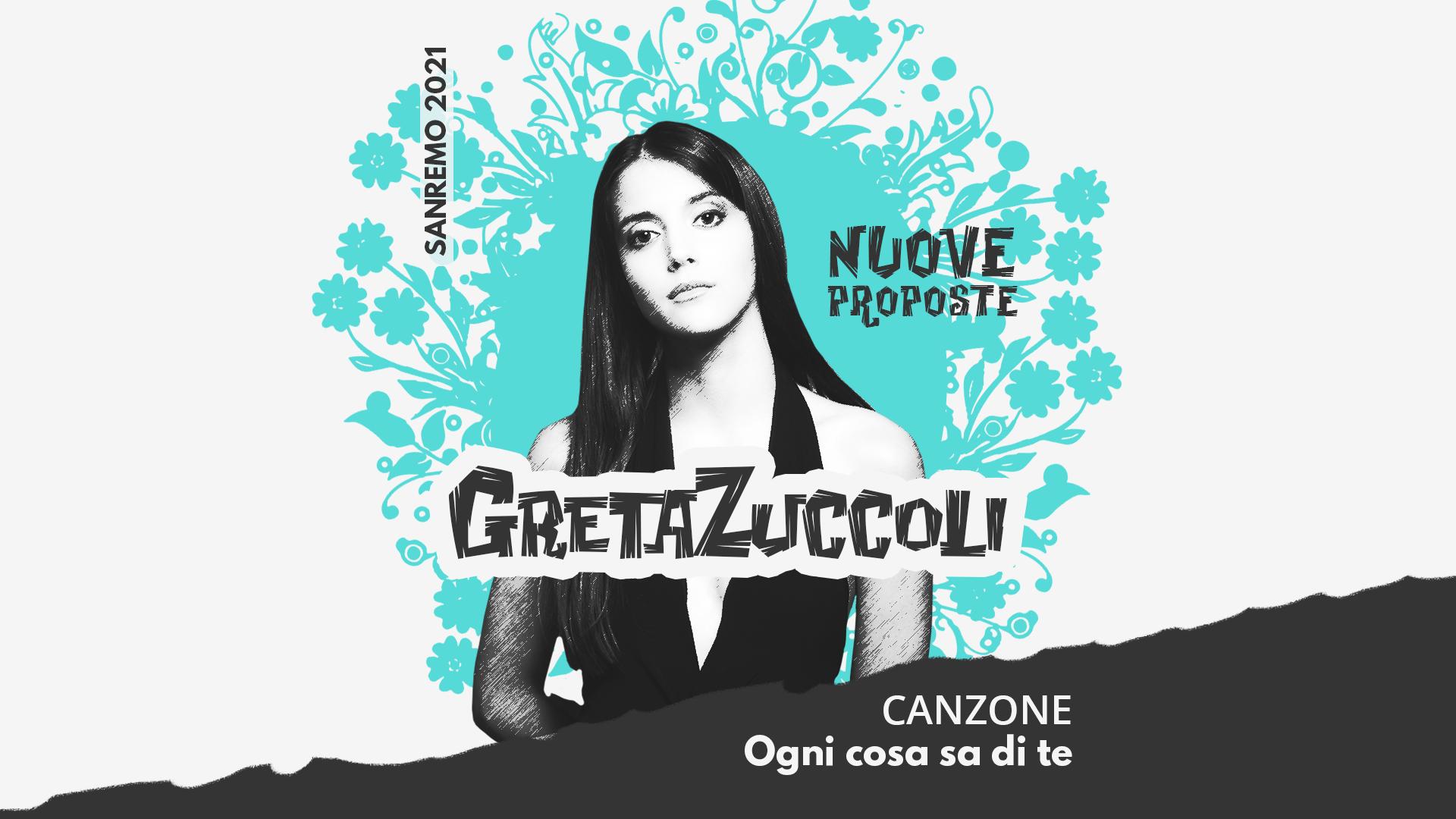 Sanremo 2021, Nuove proposte: Greta Zuccoli – Ogni cosa sa di te