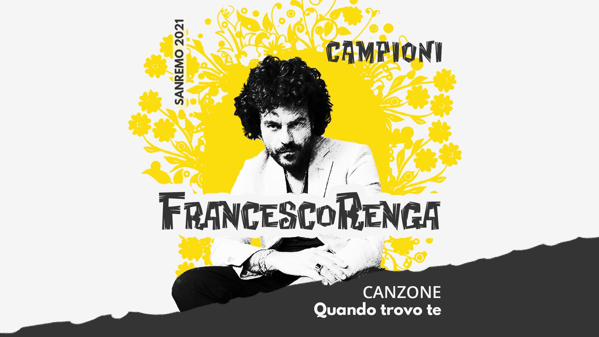 Sanremo 2021, Francesco Renga – Quando trovo te