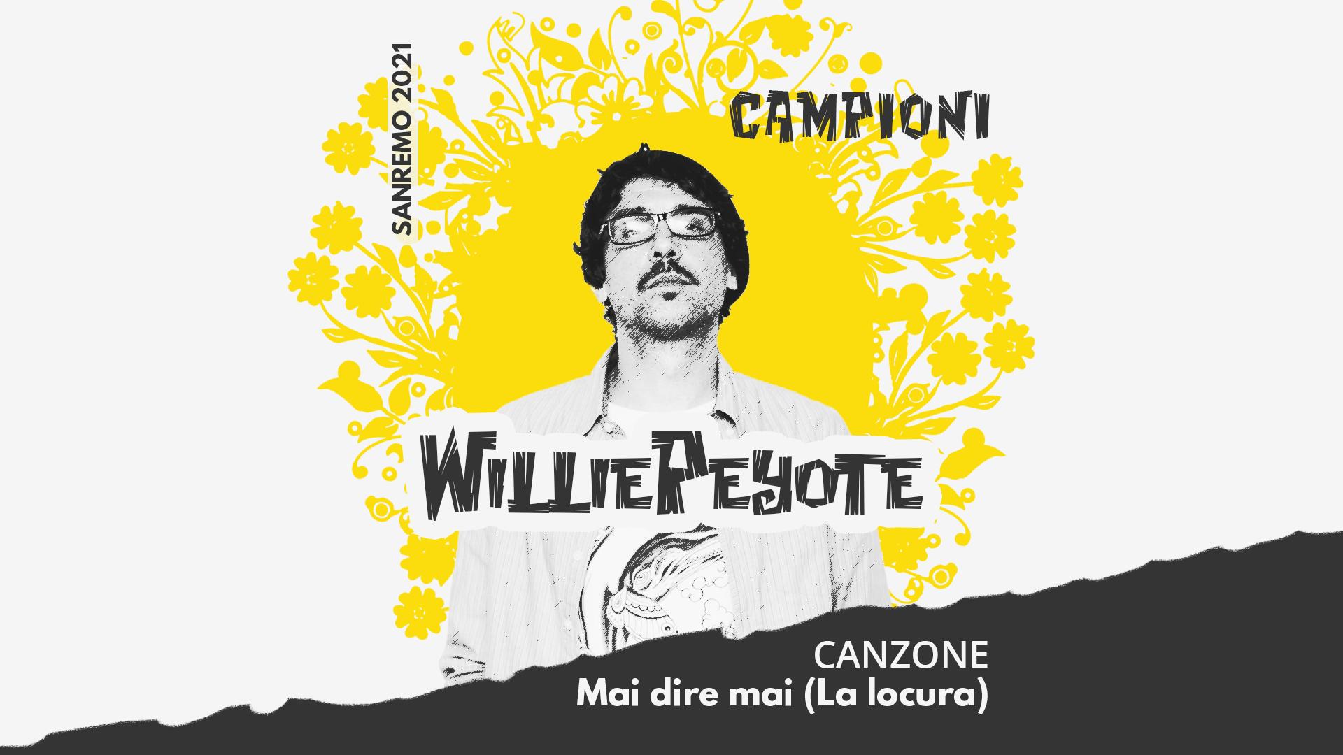 Sanremo 2021, Willie Peyote – Mai dire mai (La locura)