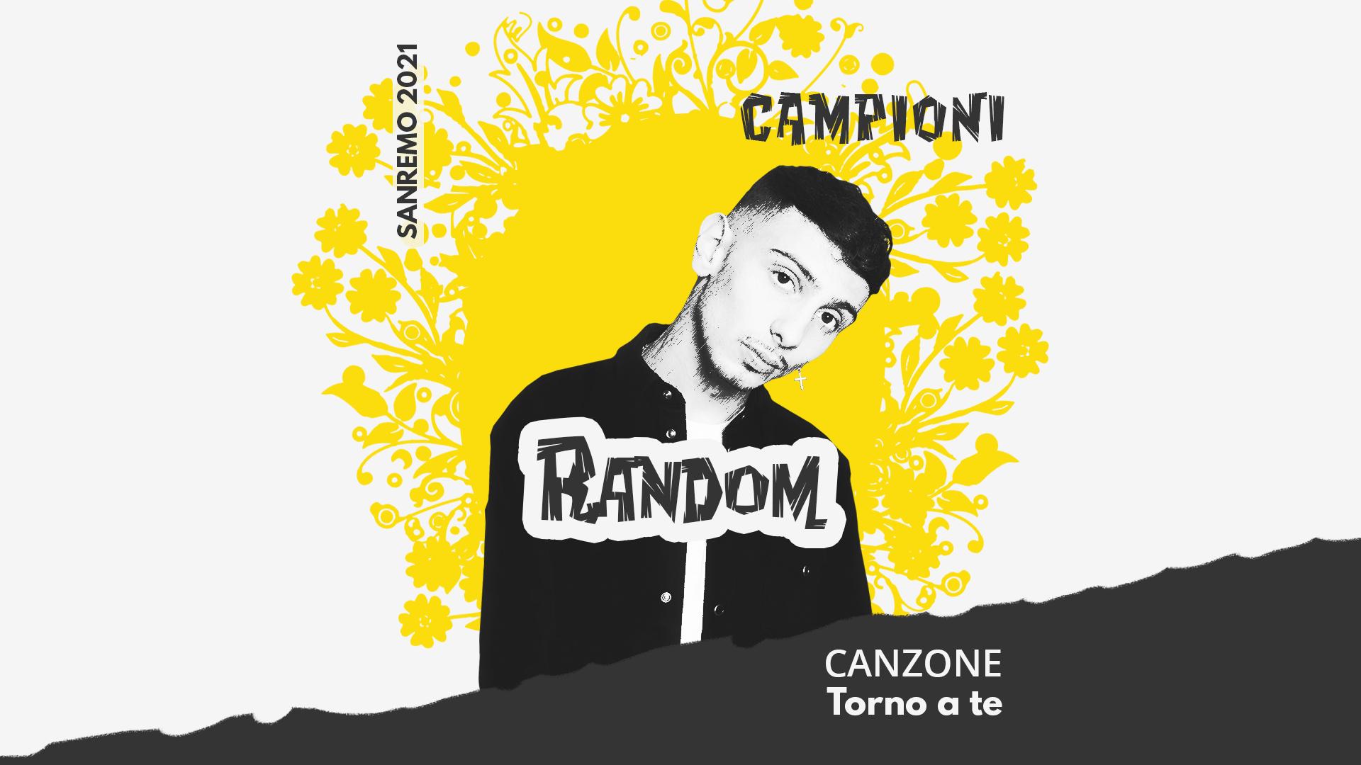 Sanremo 2021, Random – Torno a te